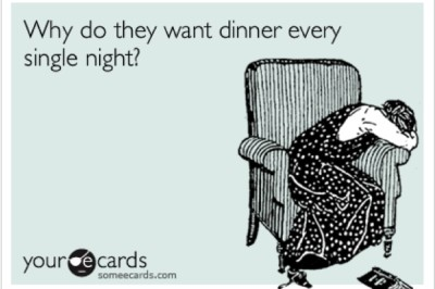 Why-do-they-want-dinner-every-night-400x266
